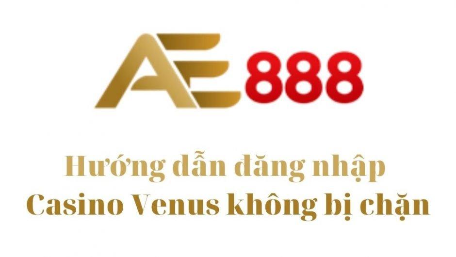 Đăng nhập AE888 không bị chặn