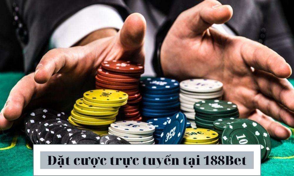 Đặt cược trực tuyến tại 188Bet