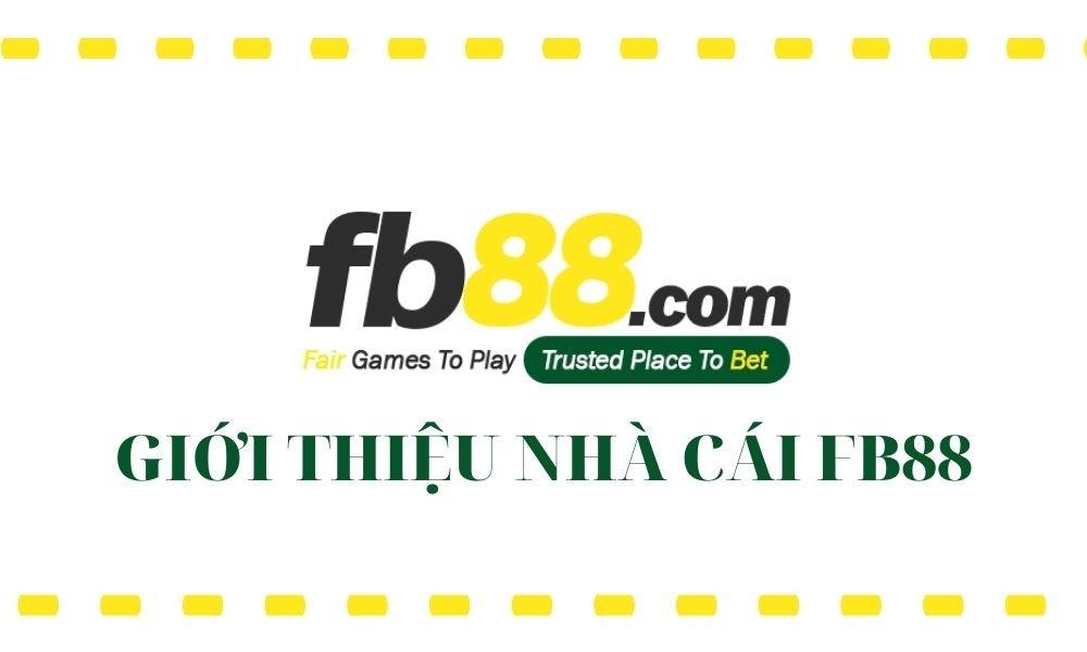 Giới thiệu nhà cái FB88