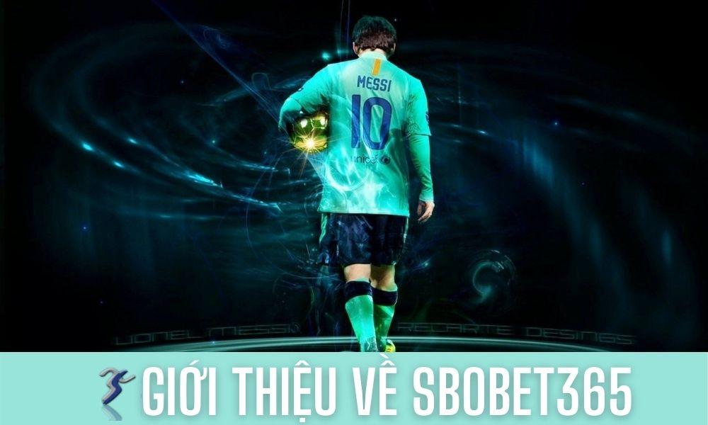 Giới thiệu về Sbobet365