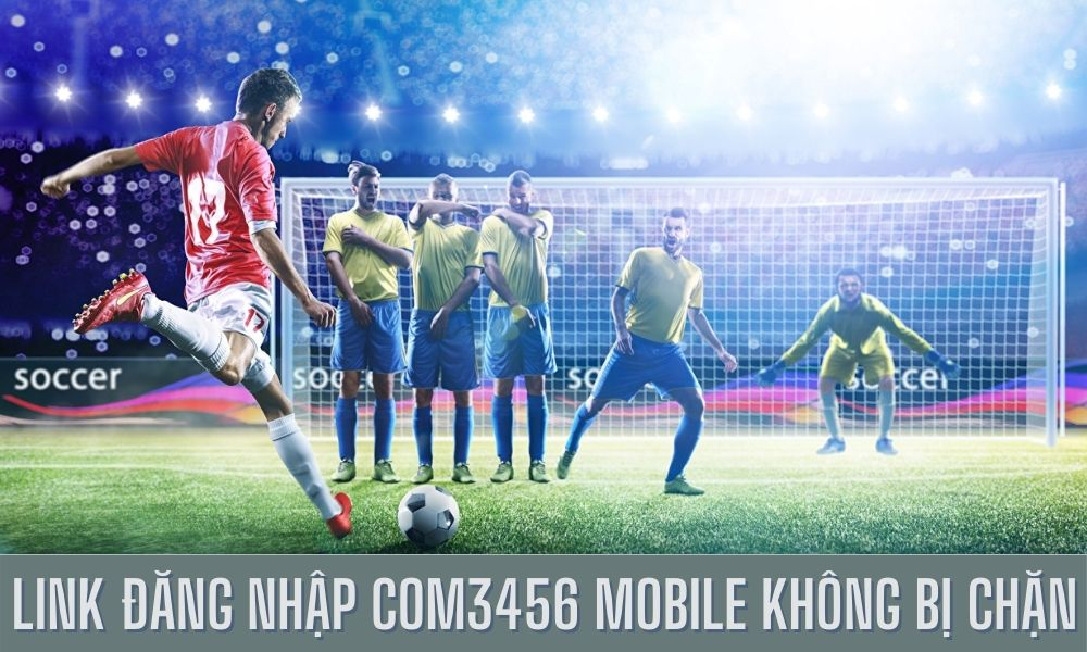 Link đăng nhập Com3456 Mobile