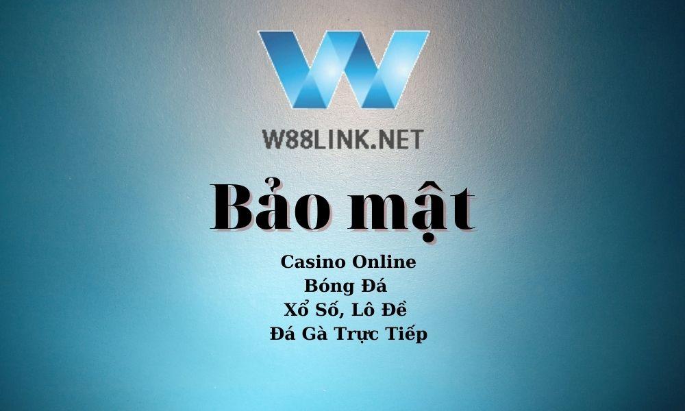 Bảo mật W88 Link