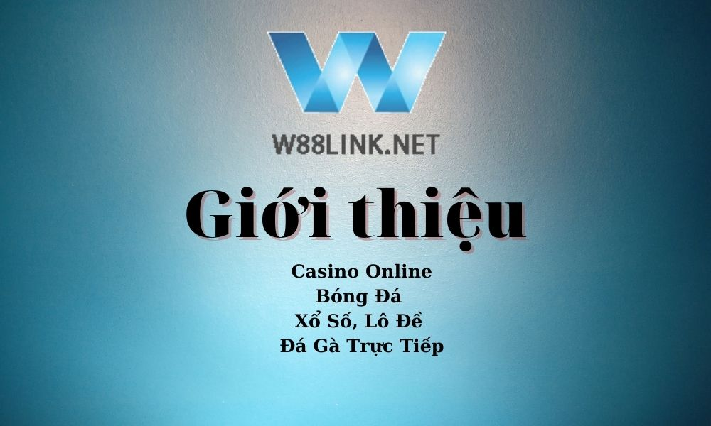 Giới thiệu W88 Link