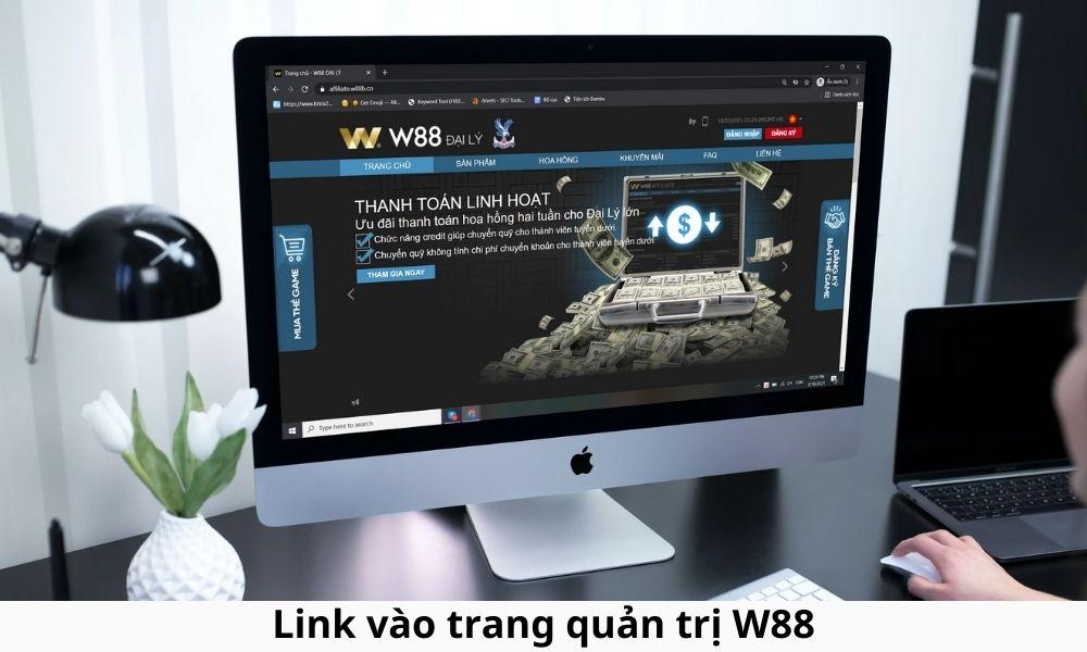 Link vào trang quản trị W88