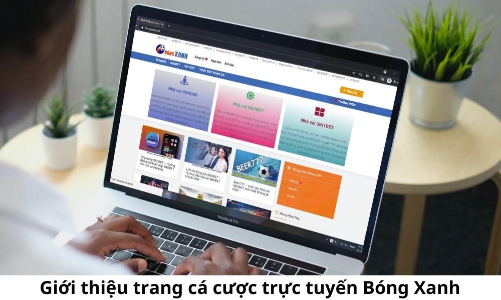 Giới thiệu trang cá cược trực tuyến Bóng Xanh